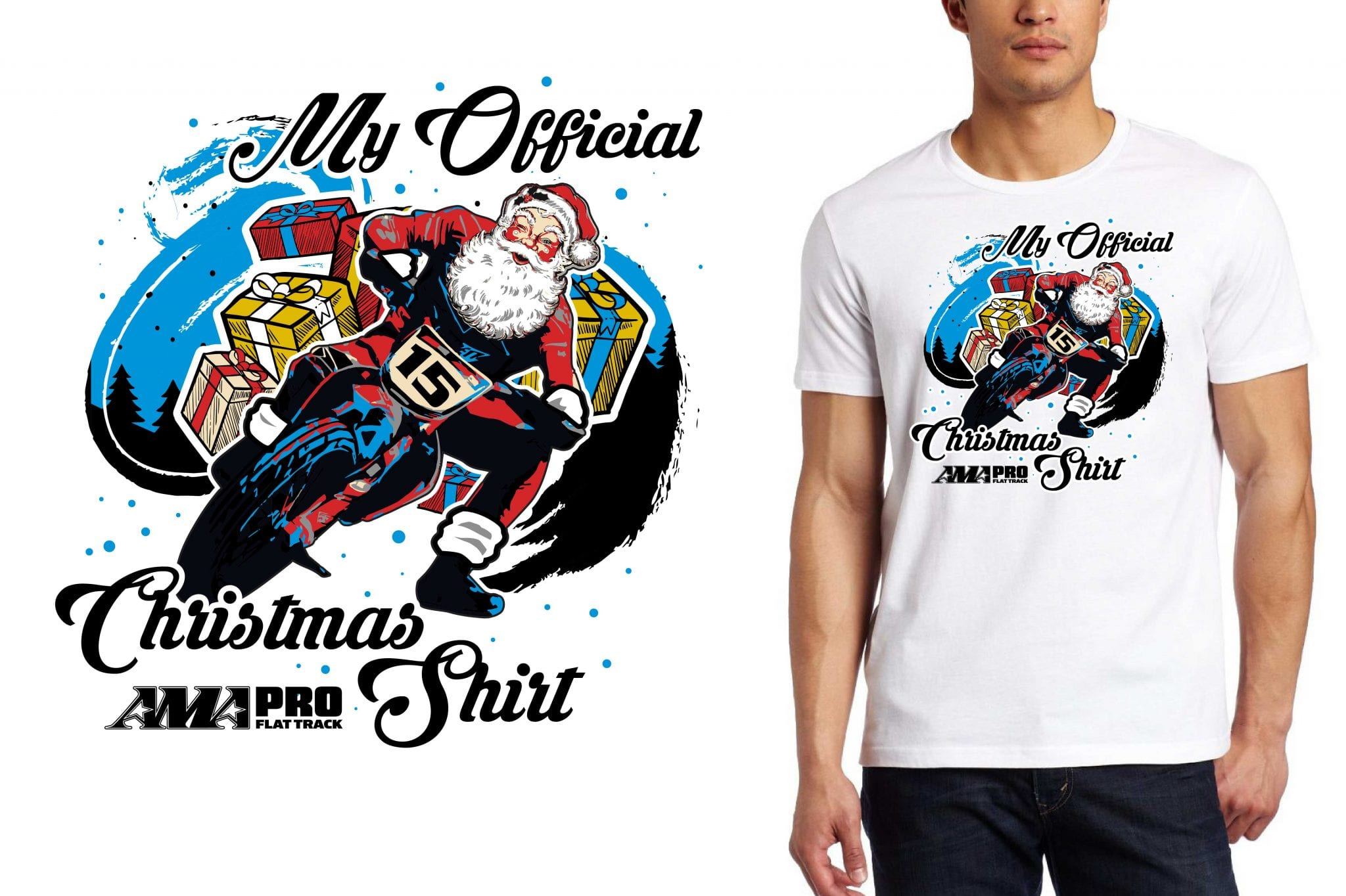 My Official Christmas Shirt for AMA PRO FLAT TRACK TSHIRT DESIGN | |