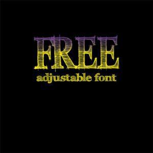 FREE ADJUSTABLE FONT 6