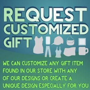 REQUEST CUSTOM GIFT ITEM
