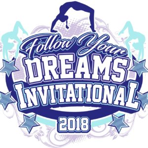FOLLOW YOUR DREAMS GYMNASTICS INVITATIONAL 2018 adjustable t-shirt logo design