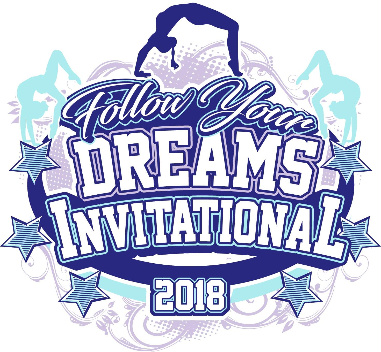 FOLLOW YOUR DREAMS GYMNASTICS INVITATIONAL 2018 adjustable t-shirt logo design