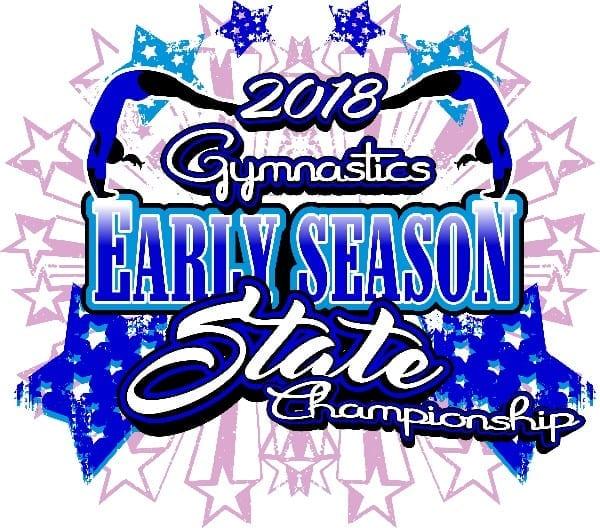 GYMNASTICS EARLY SEASON STATE CHAMPIONSHIP 2018 T-shirt vector logo design for print