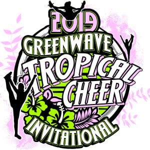 GYMNASTICS GREENWAVE TROPICAL CHEER INVITATIONAL 2019 T-shirt vector logo design for print