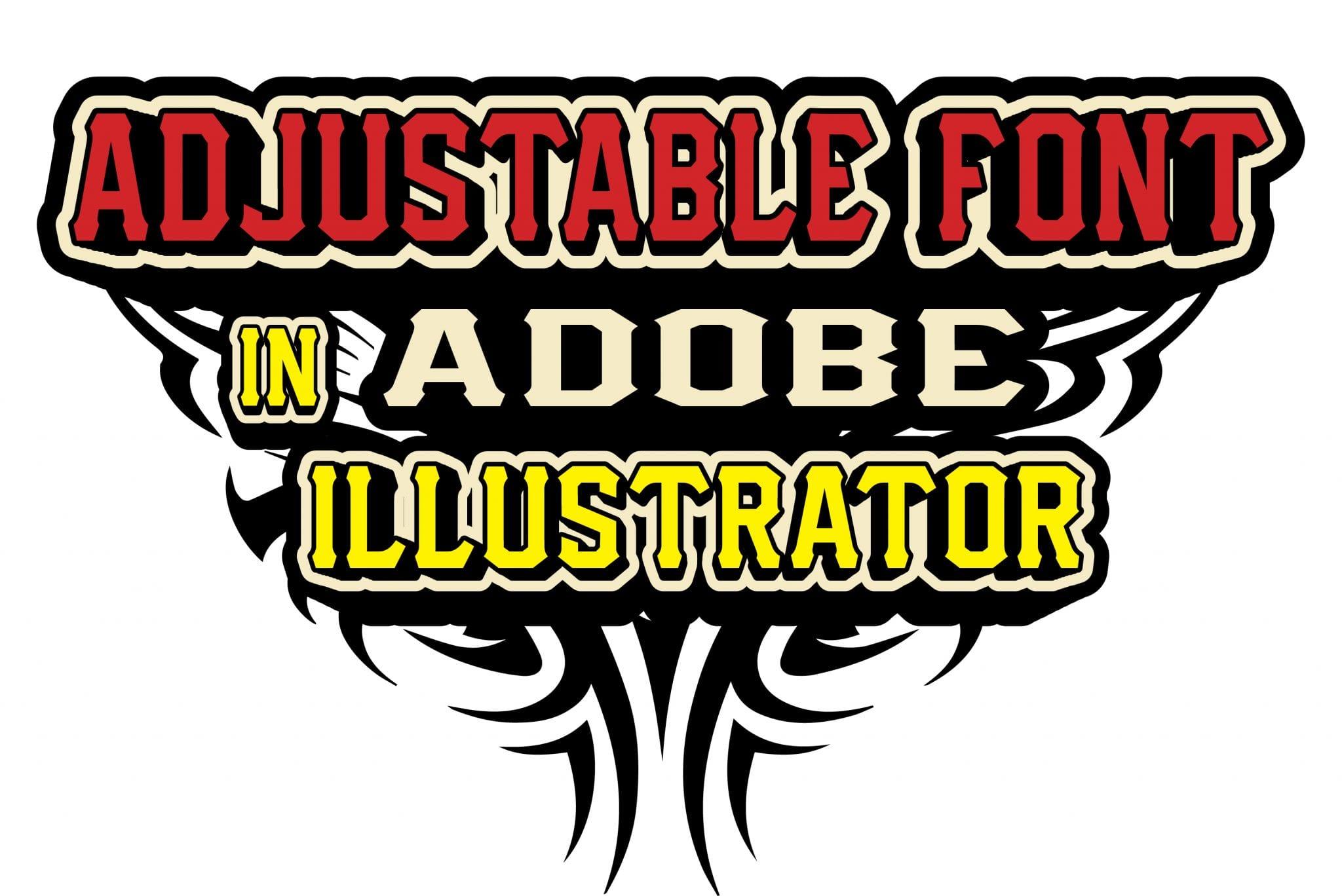 adjustable-font-in-adobe-illustrator
