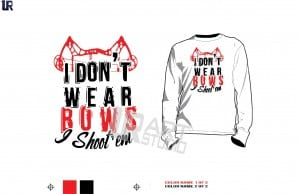 DOWNLOAD design for archery I dont wear a bow i shoot them tshirt vector design 2 color separated for print