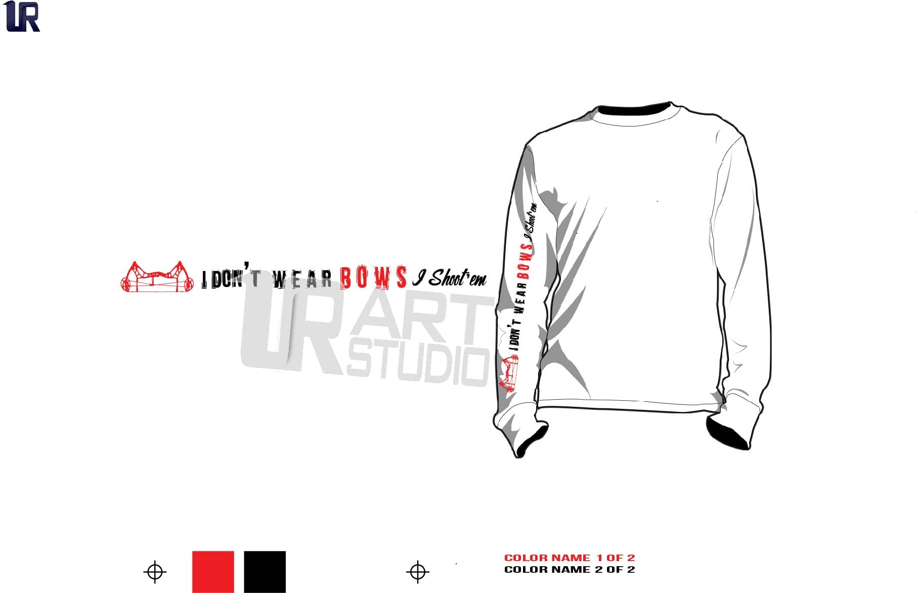 DOWNLOAD I dont wear a bow i shoot them ttshirt vector design 2 color separated for print on sleeve