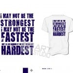 DOWNLOAD i may not be the strongest, all sport generic vector design one color seperated ready for screen print URARTSTUDIO
